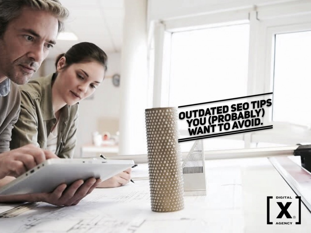 4 outdated SEO techniques you probably have to avoid